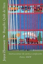 Bargello Quilt de Tren : Instrucciones de Corte y Confección by Joyce...