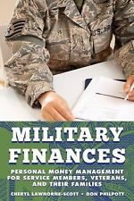 Military Life: Military Finances : Personal Monpb by Cheryl Lawhorne-Scott,...