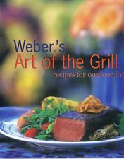 Weber's Art Of The Grill by Purviance Jamie - Book - Hard Cover