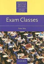 Exam Classes (Resource Books for Teachers)