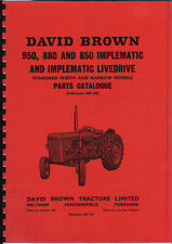 David Brown 950, 880 and 850 Implematic/Live Drive Tractor Parts Catalogue