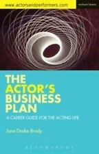 Performance Bks.: The Actor's Business Plan : A Career Guide for the Acting...