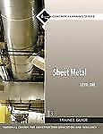 Sheet Metal Level 1 Trainee Guide, Paperback (3rd Edition) by NCCER