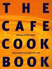 The Cafe Cookbook: Recipes from London's River Cafe