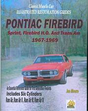 1967   68   69 FIREBIRD/TRANS AM RESTORATION GUIDE-NEW