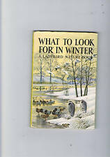 WHAT TO LOOK FOR IN WINTER A Ladybird Book Series 536 FIRST EDITION