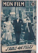 MON FILM N° 475 J'AVAIS SEPT FILLES Maurice CHEVALIER Louis VELLE Glenn FORD