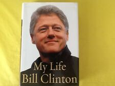 MY LIFE by President Bill Clinton. Hardcover With DJ 2004. Hillary Clinton