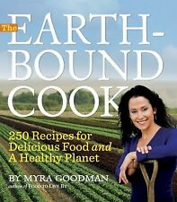 The Earth-Bound Cook  by Myra Goodman