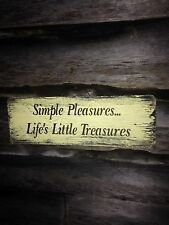 Hand made wood  Simple Pleasures Farmhouse Primitive Rustic Country Home Decor