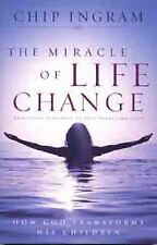 The Miracle of Life Change: How God Transforms His Children, Ingram, Chip R.