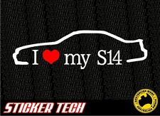 I LOVE (HEART) MY S14 STICKER DECAL TO SUIT NISSAN SILVIA 200SX SR20 JDM
