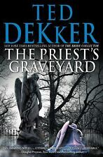 The Priest's Graveyard by Ted Dekker (2011, Hardcover ) 1st Edition