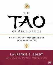 The Tao of Abundance - Laurence Boldt (Ancient Principles for Living) Paperback