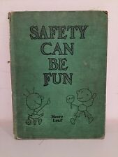 SAFETY CAN BE FUN MUNRO LEAF 1938 HARDCOVER EXTREMELY RARE!