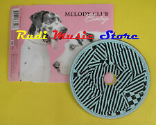 CD Singolo MELODY CLUB Baby 2004 eu VIRGIN 7243 816335 2 6 no lp mc dvd (S13)