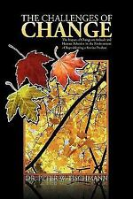 The Challenges of Change: The Impact of Change on Attitude and Human Behavior i