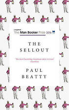 Sellout: Shortlisted for the Man Booker Prize 2016 by Paul Beatty (Paperback,...