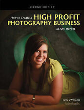 How to Create a High-Profit Photography Business in Any Market, 1608952665, Very