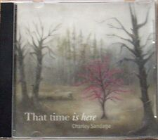 That Time Is Here ~ Charley Sandage ~ Folk ~ Country ~ CD ~ Good