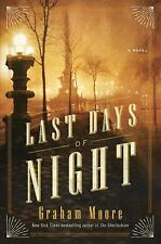 The Last Days of Night by Graham Moore (2016, Hardcover)