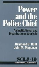 Power and the Police Chief: An Institutional and Organizational Analysis (Studie