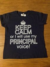 Women's XL Navy Tee Shirt Keep Calm or I will Use My Principal Voice