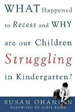 What Happened to Recess and Why Are Our Children Struggling in Kinderg-ExLibrary