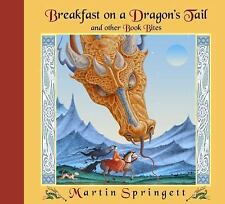 Breakfast on a Dragon's Tail and Other Book Bites