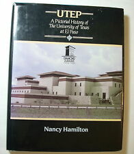 UTEP - A Pictorial History of The University ofTexas at El Paso 1914-1989 1st ED