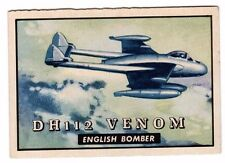 1952 Topps Wings #148 DH112 Venom, Excellent Condition!