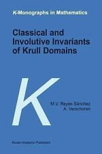 Classical and Involutive Invariants of Krull Domains 5 by A. Verschoren and...