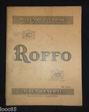 catalogue Roffo 1928 - pièces de rechanges pour machones agricoles - tracteur