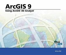 Using ArcGIS 3D Analyst: ArcGIS 9 (Arcgis 9)-ExLibrary