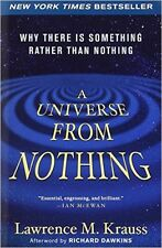 A Universe from Nothing: Why There Is Something by Lawrence M. Krauss Paperback