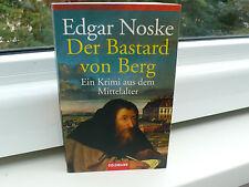 BUCH DER BASTARD VON BERG EDGAR NOSKE TASCHENBUCH HISTORISCHER KÖLN ROMAN BOOK !