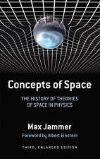 Concepts of Space: The History of Theories of Space in Physics: Third, Enlarged
