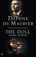 The Doll: Short Stories, Daphne Du Maurier, Paperback, New