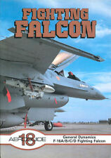AEROGUIDE 18 FIGHTING FALCON GD F-16A/B/C/D USAF THUNDERBIRDS TFW TTW ANG AFRES