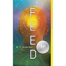 Feed by M. T. Anderson (2012, Paperback)