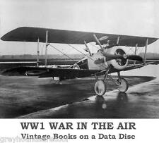 Great War WW1 War in the Air RFC RAF Royal Flying Corps 40 Vintage Books on Disc