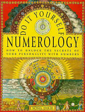 Do It Yourself Numerology: How to Unlock the Secrets of Your Personality with Nu