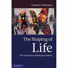The Shaping of Life by Lionel G. Harrison. Hardcover 9780521553506 Cond=LN:NSD