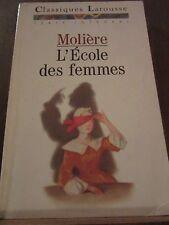 Molière: l'école des femmes/ Classiques Larousse