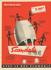 Publicité Advertising 1953  SCANDALE JUNIOR bas gaine lingerie soutien
