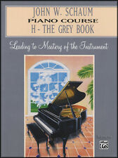 John W. Schaum Piano Course H - The Grey Book Book Music Book Learn To Play