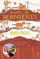 Louis De Bernieres Red Dog Very Good Book