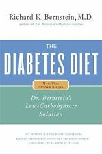 The Diabetes Diet : Dr. Bernstein's Low-Carbohydrate Solution by Richard K....