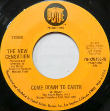 THE NEW CENSATION 45 Come Down To Earth / I've Got Nothin' But Time PRIDE #B152