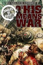 Zombies vs Robots: This Means War!-ExLibrary
